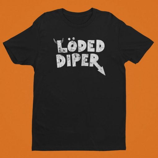 Loded Diper Shirt