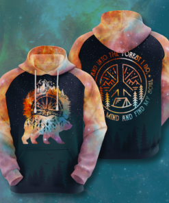 And Into The Forest I Go Hoodie